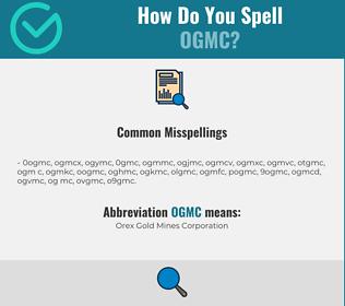 Correct spelling for OGMC