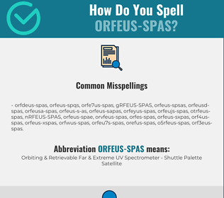 Correct spelling for ORFEUS-SPAS
