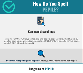 Correct spelling for PEPILE