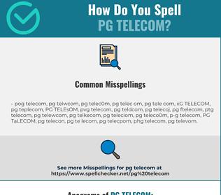 Correct spelling for PG TELECOM