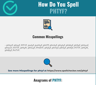 Correct spelling for PHTYF
