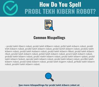 Correct spelling for PROBL TEKH KIBERN ROBOT