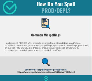 Correct spelling for PROD/DEPL