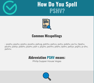 Correct spelling for PSHV