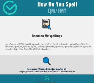 Correct spelling for QM/FM