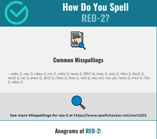 Correct spelling for REO-2