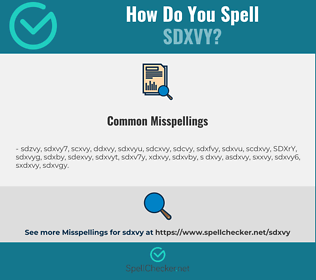 Correct spelling for SDXVY