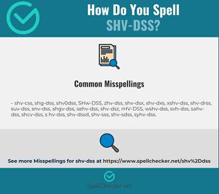 Correct spelling for SHV-DSS