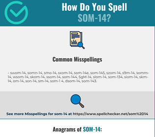 Correct spelling for SOM-14