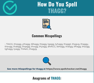 Correct spelling for THAGG