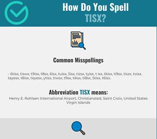 Correct spelling for TISX