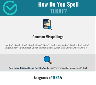 Correct spelling for TLKAF