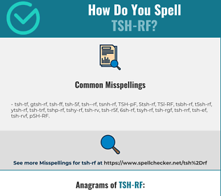 Correct spelling for TSH-RF