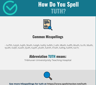 Correct spelling for TUTH
