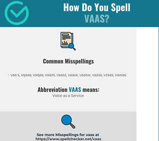 Correct spelling for VAAS