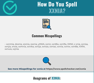 Correct spelling for XXNIA