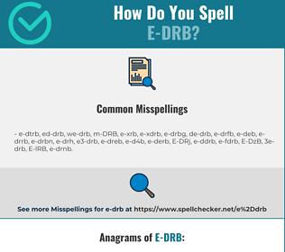 Correct spelling for E-DRB