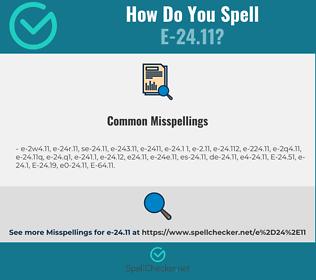 Correct spelling for E-24.11