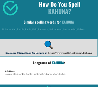 Correct spelling for kahuna