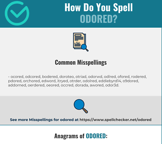 Correct spelling for odored