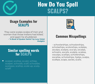 Correct spelling for scalps