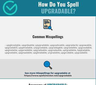 Correct spelling for upgradable