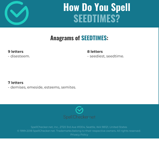 Correct spelling for seedtimes