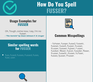 Correct spelling for fusser