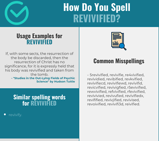 Correct spelling for revivified