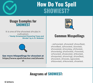 Correct spelling for showiest