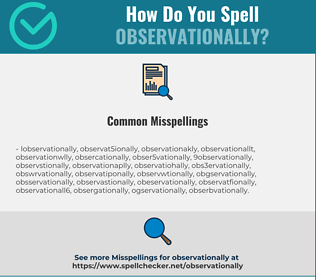 Correct spelling for observationally