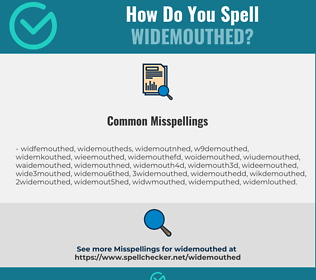 Correct spelling for widemouthed