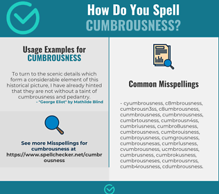 Correct spelling for cumbrousness