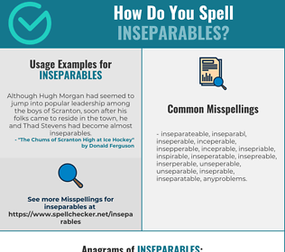 Correct spelling for inseparables