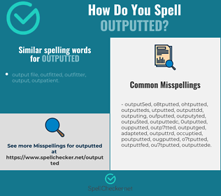 Correct spelling for outputted