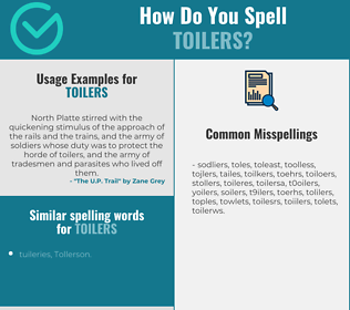 Correct spelling for toilers