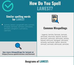 Correct spelling for lamest