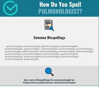 Correct spelling for pulmonologist