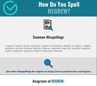 Correct spelling for regrew
