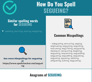 Correct spelling for segueing