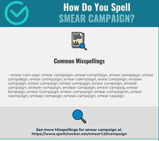 Correct spelling for smear campaign