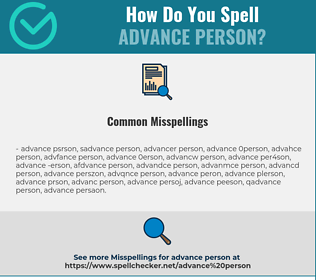 Correct spelling for advance person
