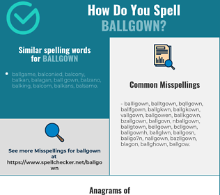 Correct spelling for ballgown