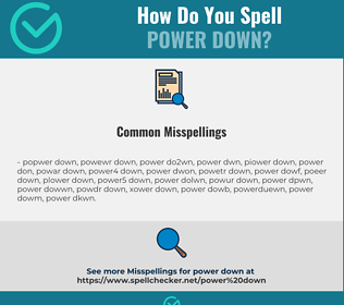 Correct spelling for power down