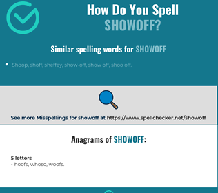 Correct spelling for showoff
