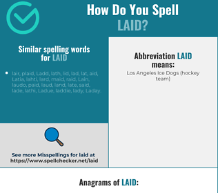 Correct spelling for laid