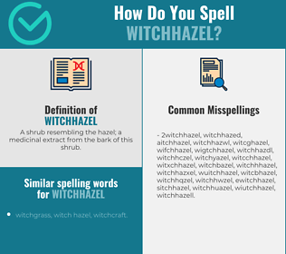Correct spelling for witchhazel