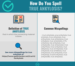 Correct spelling for true ankylosis