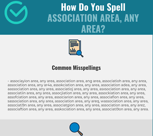 Correct spelling for association area, any area