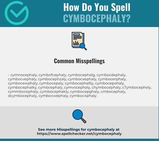 Correct spelling for cymbocephaly